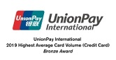 UnionPay International 2019 Highest Average Card Volume (Credit Card) Bronze Award